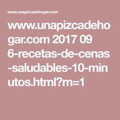 www.unapizcadehogar.com 2017 09 6-recetas-de-cenas-saludables-10-minutos.html?m=1