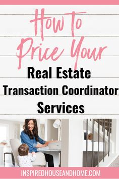 Learn how to price your Transaction Coordinator services when you're just starting your business. Visit the blog and get your Free TC Checklist and Starter kit download.