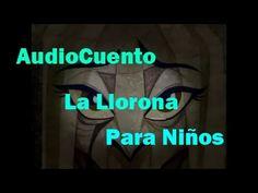 """Audio Cuento de Terror para Niños """"La Llorona"""" - Semana del Terror en Di Edge Vlogs - YouTube  Video corto de 2:40 apropiado para jovenes"""