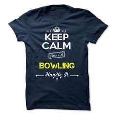 BOWLING Keep Calm And Let The Handle It T Shirts, Hoodies. Get it here ==► https://www.sunfrog.com/Valentines/-BOWLING-Keep-calm.html?41382