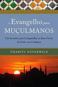 O Evangelho para muçulmanos :: Editora Fiel - Apoiando a Igreja de Deus