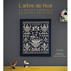 monochrome cross stitch book: L'arbre de Noé et autres tableaux au point de croix