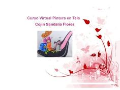 Curso Virtual pintura en tela básico (Cojín Sandalia Flores) Movie Posters, Pyrography, Flowers, Art, Film Poster, Billboard, Film Posters