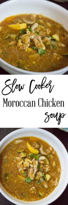 Slow Cooker Moroccan Chicken Soup - When you don't have a lot of time to cook dinner, try this easy slow cooker Moroccan chicken soup recipe. It's healthy, only 4 SmartPoints per serving on Weight W (Moroccan Chicken Stew) Crock Pot Slow Cooker, Slow Cooker Recipes, Crockpot Recipes, Cooking Recipes, Healthy Recipes, Slow Cooker Moroccan Chicken, Morrocan Food, Chicken Soup Recipes, Chicken Chili