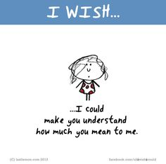a lot xx I Wish Quotes, Cute Happy Quotes, Me Quotes, Last Lemon, Unspoken Words, My Wish For You, Word Pictures, Gym Humor, You Meant