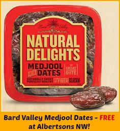 Bard Valley Medjool Dates FREE at Albertsons NW!