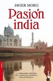 Javier Moro. Pasión india