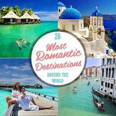 26 Most Romantic Destinations Around the World