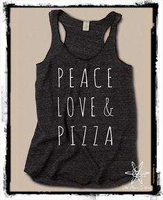 Peace Love and Pizza Girls Ladies Heathered Tank by LittleAtoms