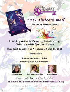 Pick up the January/February 2017 issue of Simply the Best Magazine to see our ad for The Unicorn Ball. This issue is extra special, because Michael Israel created the cover!! WOW! Don't miss his performance at The Unicorn Ball on March 11, 2017 at Boca West Country Club.  Thank you to our incredibly generous Media Sponsor, Simply the Best Magazine!!