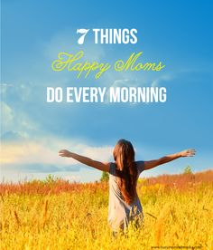 7 Things Happy Moms