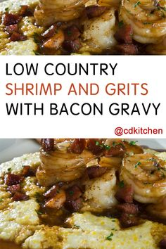 ... grits with bacon gravy made with creole spice milk or heavy cream
