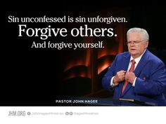 Sin unconfessed is sin unforgiven