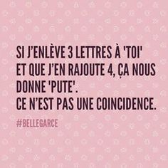 #bellegarce - Recherche Google Crazy Quotes, Funny Quotes, Life Quotes, Rage, Quote Citation, Keep Calm Quotes, Lol, Thats The Way, How I Feel