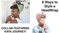 Styling Headwraps | COLLAB Featuring Kaya Journey