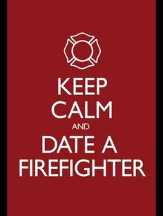 Nurse dating a firefighter