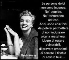 Le personi dolci... Marilyn Monroe