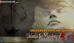 Universal Psychic Guild Unlocks the Mystery of Dreams