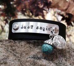 Just Sayin' Leather Cuff Aluminum Plate Hand-Stamped on Etsy, $25.00