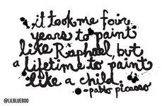 Picasso Quote via lilblueboo.com #quote