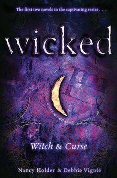Wicked (Wicked Bind Up) by Nancy Holder, http://www.amazon.com/gp/product/B003JH89W2/ref=cm_sw_r_pi_alp_IM8Wpb0XSKCCQ