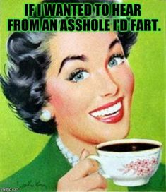 i dont drink coffee anymore but this is hilarious Funny Shit, Haha Funny, Hilarious, Funny Stuff, Sarcastic Quotes, Funny Quotes, Funny Memes, Retro Humor, Vintage Humor