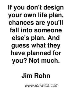Jim Rohn Quotes motivation entrepreneur quote plan your life