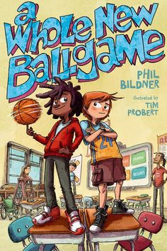 Junior Library Guild : A Whole New Ballgame by Phil Bildner