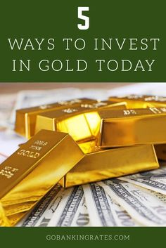 Gold Investment Options: Three Ways To Invest In Gold - The ...