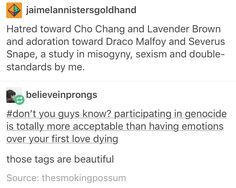 The hatred of Cho Chang and Lavender Brown vs the adoration of Draco Malfoy and Severus Snape Severus Snape, Draco Malfoy, Cho Chang, Harry Potter Fandom, Harry Potter World, Lavender Brown, Yer A Wizard Harry, Ron Weasley, Drarry