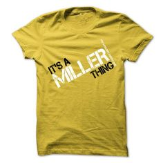 Its A MILLER Thing You Wouldnt Understand - #tie dye shirt #band hoodie. CLICK HERE => https://www.sunfrog.com/Names/Its-A-MILLER-Thing-You-Wouldnt-Understand-Yellow-17687300-Guys.html?68278