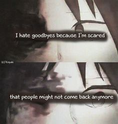 People might not come back anymore..