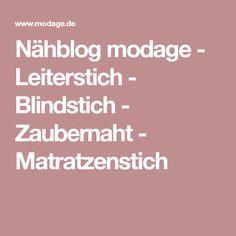 Nähblog modage - Leiterstich - Blindstich - Zaubernaht - Matratzenstich