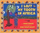 I Lost My Tooth in Africa by Penda Diakite    -- Prairie Bud Nominees 2008-2009