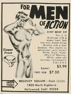 1969 Vintage Advert for Men of Action Brief mens underwear This is it ! Briefwear with a zipper front. Soft two way stretch nylon helanca with a dual purpose. They double as sensational swim trunks. White, Black, Nude (word of warning white when wet becomes trasparent ! )