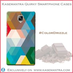 'Color always has a vital role in your life'  Get this #ColorDrizzle #Smartphone #Case for more than 100 models  Log on to www.kasemantra.com now