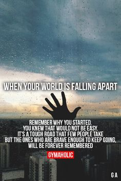 When Your World Is Falling Apart More motivation -> http://www.gymaholic.co/ #fit #fitness #fitblr #fitspo #motivation #gym #gymaholic #workouts #nutrition #supplements #muscles #healthy