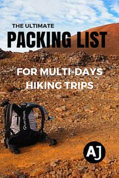 Hiking packing list with how to select each component, what is necessary and how to buy each thing