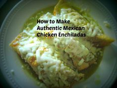 International Recipes: Authentic Mexican Chicken Enchiladas,When my husband and I first started dating over five years ago, I was a bit nervous to try Mexican food—especially with all the jalapenos an. Chicken Enchiladas Green Sauce, Green Chili Chicken, Green Enchilada Sauce, Cheese Enchiladas, Enchilada Recipes, Mexican Chicken, Green Chilli, Authentic Mexican Recipes, Mexican Food Recipes