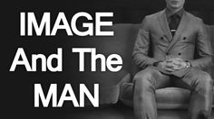 Image and the Man - Style Principles - #appearance #bodyimage