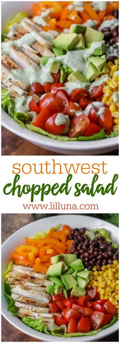 Simple and delicious Southwestern Chopped Salad filled with chicken, peppers, beans, corn, tomatoes, avocado and topped with a homemade cilantro ranch dressing.