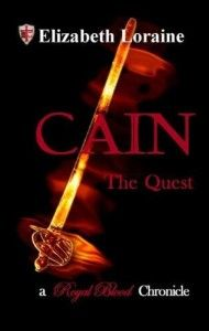 Cain, The Quest: Book 4, Royal Blood Chronicles (YA/Fantasy)