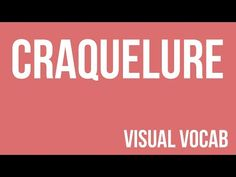 Craquelure defined - From Goodbye-Art Academy - YouTube