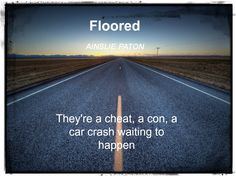 Floored:  Do they have a sunset to drive into?