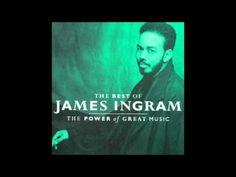 The Best Of James Ingram ( Full Album )