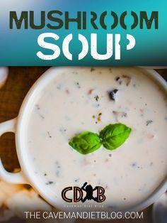 Paleo Soup Recipes: Creamy Mushroom Soup…