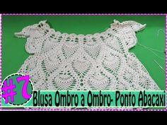 Aula 1 - Blusa de Croche Ombro a Ombro com Ponto Abacaxi #2 - YouTube