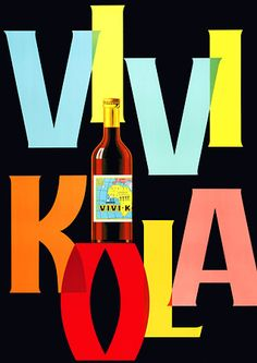 Vivi-Kola 1952   http://www.vintagevenus.com.au/collections/drinks/products/vintage_poster_print-d325
