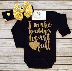 A personal favorite from my Etsy shop https://www.etsy.com/listing/248665480/i-make-daddys-heart-full-bodysuit-baby