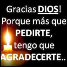 Thank you God for everything I ask for, I must Thank You! Scripture Verses, Bible Quotes, Me Quotes, Morning Prayers, God Loves Me, Spanish Quotes, Quotes About God, Dear God, God Is Good